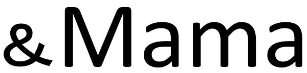&Mama
